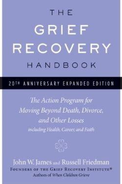 Grief Recovery Handbook