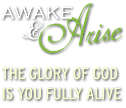 Awake & Arise